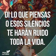 Pero di la verdad  o q el silencio te ahogue lentamente con mucho sufrimiento