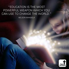 Education is the most powerful weapon which you can use to change the world. #Mandela #Quote