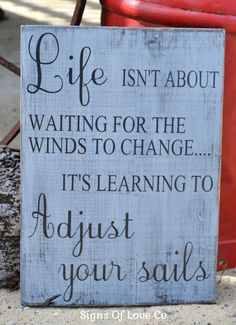 Beach Decor Beach Theme Sign Nautical Boat Gift Sail Sailing Life Isn't About Waiting For The Winds To Change Adjust Your Sails Coastal Art Rustic Weathered Wood Sign Graduation Gift Positive Inspirational Quotes