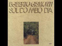 Egberto Gismonti - Sol do Meio Dia (1978) [Full Album / Completo] [HD] [...