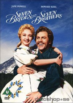 Seven Brides for Seven Brothers. This is my and my sons favorite musical.