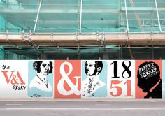 A student brief to design a 70 metre long hoarding around the V's new Exhibition Road redevelopment Environmental Graphics, Environmental Design, Hoarding Design, Logo Color Schemes, Birthday Logo, Property Ad, City Branding, Floor Graphics, Signage Display