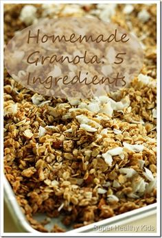 Homemade Granola: this pin should take you to the recipe. Other ones just take you to the website and then you search for it.