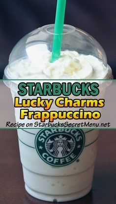 Lucky Charms Frappuccino Here's the recipe: Creme Base FrappuccinoAdd white mocha syrup (1 pump tall, 1 ½ grande, 2 venti)Add marshmallow syrup (1 pump tall, 1 ½ grande, 2 venti)Blend and top with whipped cream
