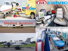 Medivic Aviation Air Ambulance Services from Ranchi,Guwahati,Delhi Mumbai Chennai Kolkata Patna: ICU Facilities Air Ambulance services from Patna t...