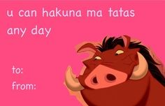 Pumba's a total perv. | 12 Disney Valentines That Will Destroy Your Childhood