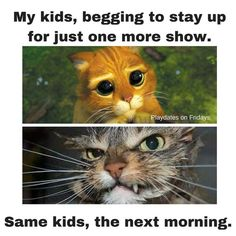 Lol! My oldest all the time!