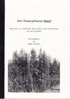 Helga Heubach - Die Faserpflanze Hanf