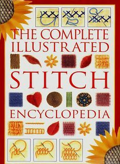 The_Complete_Illustrated_Stitch_Encyclopedia - Terepachcostura - Picasa Web Albums Hand Embroidery Stitches, Embroidery Techniques, Cross Stitch Embroidery, Cross Stitch Patterns, Embroidery Patterns, Embroidery Books, Cross Stitch Magazines, Cross Stitch Books, Celtic Cross Stitch