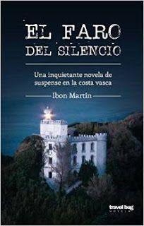 El faro del silencio - Ibon Martín http://www.eluniversodeloslibros.com/2016/05/el-faro-del-silencio-ibon-martin.html