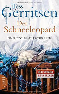 Ka - Sa`s Buchfinder: [Rezension] Der Schneeleopard - Tess Gerritsen