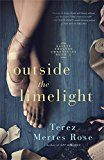 Free Kindle Book -   Outside the Limelight (Ballet Theatre Chronicles Book 2)
