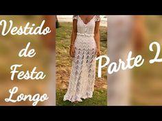 Vestido de Crochê Longo Parte 2 - YouTube Crochet Summer Dresses, Crochet Videos, Crochet Patterns, Youtube, Dress Beach, Party Dress, Long Dresses, Crochet Dresses, Crochet Blouse