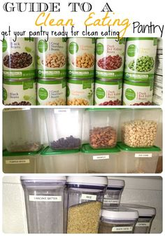 Guide to a Clean Eating Pantry. Great article. Includes Clean Eating pantry grocery list. How to phase out boxed food and replace with real food. Easy clean eating snacks.