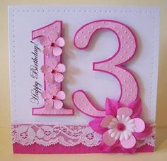 handmade+teen+birthday+cards   Pretty Pink 13th Birthday by ZoeR - Cards and Paper Crafts at ...