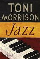 Jazz (Toni Morrison)  One of my favorite books of all time.  Though it's complex; definitely a read for those that love literature and music.