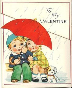 VALENTINE 1943 -SO sweet. The year I was born......(OMG, I have given away my deep dark secret....my AGE   YIKES!!!!)