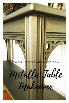 Table Makeover Using Fusion Metallic Paint - The Chelsea Project Spray Painting Wood Furniture, Spray Paint Wood, Metallic Painted Furniture, Metal Furniture, Furniture Repair, Furniture Refinishing, Chalk Paint, Painted Dining Room Table, Painted Coffee Tables