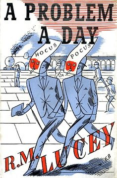 A Problem A Day by R M Lucey | A book of brainteasers 1937 | Cover by Edward Bawden