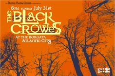 The Black Crowes - - Borgata Event Center I Love It Loud, Shake Your Money Maker, The Black Crowes, Otis Redding, Concert Posters, Movie Posters, Best Albums, Southern Comfort, Musicals