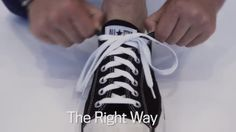 How to Tie Your Shoes the Right Way