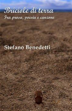 Prezzi e Sconti: #Briciole di terra stefano benedetti  ad Euro 13.60 in #Ilmiolibro self publishing #Media libri letterature poesia