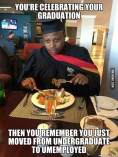 I'm not graduating but this is unfortunately likely true for many who are...