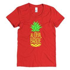 Aloha, Bride, Beautiful women's T-Shirt.
