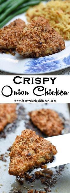 Crispy Onion Chicken ~ http://www.fromvalerieskitchen.com