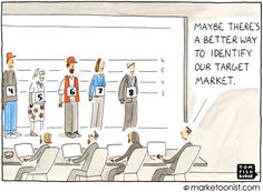"""Target Market"" - new cartoon and post on one-size-fits-all marketing http://tomfishburne.com/2013/04/target-market-2.html"
