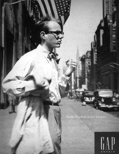 Andy Warhol wore Khakis
