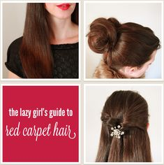 The lazy girl's guide to red carpet hair.