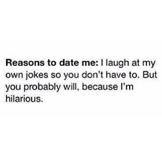Not dating but this is funny and true.