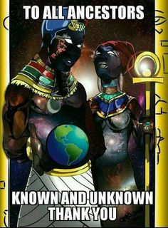 Thank you for never leaving us! Thank you for your blessings of consciousness! Black Planet, African Proverb, Black History Facts, Black Artwork, Black Pride, Afro Art, My Black Is Beautiful, African History, African Art