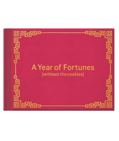 Forget those not-so-tasty cookies. This teeny tiny book offers up a somewhat silly fortune (perforated edges around each one mean any particularly poignant thoughts can be ripped out and saved) for each day of the year. Note: The PG-13 nature of some fortunes means this gift is best suited for a romantic partner.