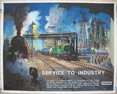 Service to Industry - (ICI Billingham Chemical Works - South Grid Sidings), by Terence Cuneo. Wonderful deep colours in this industrial painting. It was produced to show some of the progress being made with the modernisation of British Railways and the unsung work they did, with a new diesel locomotive in the centre of the view, and a steam locomotive in the smokey shadows to the left. Sold by originalrailwayposters.co.uk
