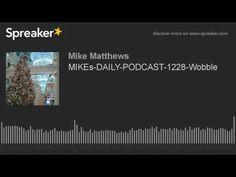 MIKEs-DAILY-PODCAST-1228-Wobble (made with Spreaker)