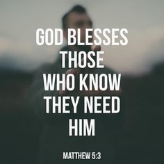 """Daily Bible Verses on Instagram: """"""""""""God blesses those who are poor and realize their need for him, for the Kingdom of Heaven is theirs."""" Matthew 5:3 """" Prayer Verses, Bible Verses Quotes, Bible Scriptures, Faith Quotes, Words Quotes, Bible Quotations, Sayings, Scripture For Men, Bible Verses About Strength"""