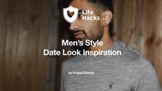 Men's Style Date Look Inspiration