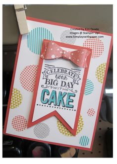 Stampin' Up! Birthday Bash Designer Washi Sheets, 2015 Sale-A-Bration, Stampin' Up! Big Day, Bow Builder Punch http://www.kimplayswithpaper.com/home/washi-birthday-fun