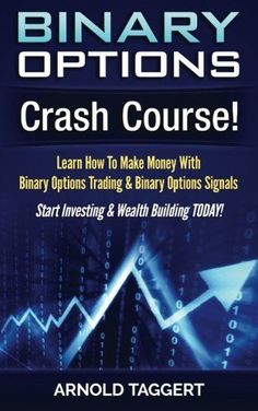 Binary Options: Crash Course! Learn How To Make Money With Binary Options Tradin #ad