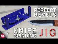 Knife Grinding Jig - DIY PERFECT BEVELS - YouTube