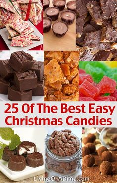 ☆nice list☆ 25 Of The Best Easy Christmas Candies-Gluten Free. ☆Fudge, Toffee, Truffles, and then she gives variations to mix it up a bit. Easy Christmas Candy Recipes, Holiday Candy, Christmas Snacks, Christmas Cooking, Holiday Treats, Holiday Recipes, Christmas Goodies, Frugal Christmas, Homemade Christmas Candy