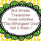 "Third Grade Treasure Unit 2 Week 1 ""Strongest One""--four games that help students master their Treasures Unit 2 Week 1 vocabulary words for the story ""The Strongest One"".  Games ..."