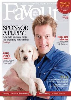 The Dog Blog - Sign up now to receive your FREE copy of the Hearing Dogs for Deaf People magazine, Favour, published twice yearly - next issue September. Deaf Dog, Deaf People, People Magazine, Yearly, Your Dog, Real Life, Labrador Retriever, September, Blog