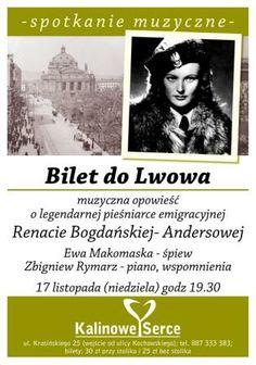 Bilet do Lwowa Muzycznza opowieść o Renacie Bogdańskiej-Andersowej #Ewa Makomaska #ZbigniewRymarz w #KalinoweSerce