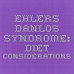Ehlers-Danlos Syndrome: Diet Considerations