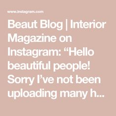 "Beaut Blog | Interior Magazine on Instagram: ""Hello beautiful people! Sorry I've not been uploading many home photos recently, I will be back on it soon so please bare with!  Something…"" Hello Beautiful, Beautiful People, Interiors Magazine, Home Photo, Blog, Photos, Instagram, Pictures, Blogging"