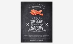 The Big Book of Bacon Can Enhance Your Love For Bacon