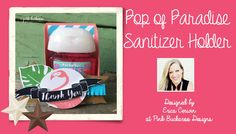 Stampin' Up Pop of Paradise Hand Sanitizers